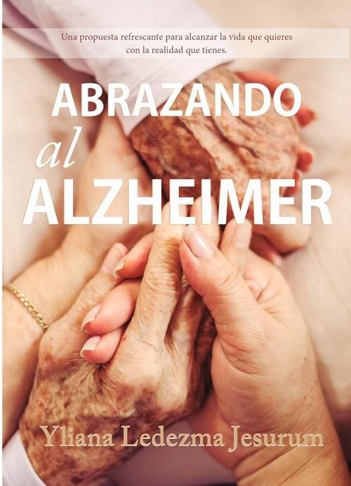 Abrazando al Alzeheimer